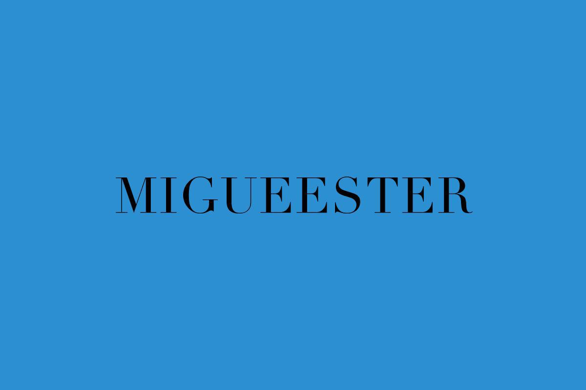 MIGUEESTER