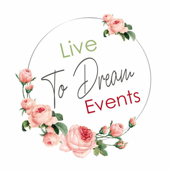 LIVE TO DREAM EVENTS